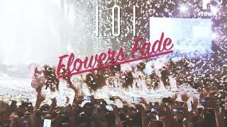 (Eng/中) I.O.I 아이오아이_Flowers Fade 走在花落後的路上_FMV [15mins]