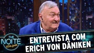 Entrevista com Erich von Däniken   The Noite (26/05/17)