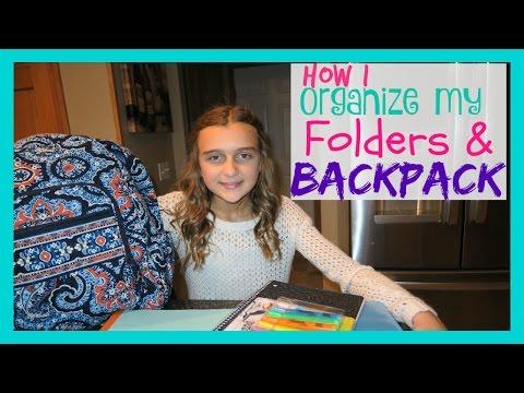 HOW I ORGANIZE MY FOLDERS & BACKPACK