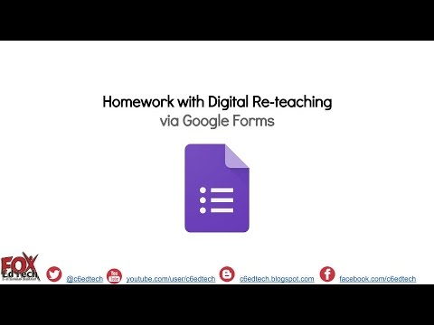 Using Google Forms for Automatic, Digital Re teaching