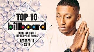 Top 10 • US Bubbling Under Hip-Hop/R&B Songs • October 14, 2017   Billboard-Charts