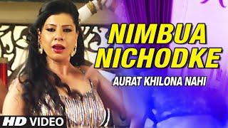Official : Nimbua Nichodke [ Hot & Sexy Item Dance Video ] Feat.Sambhavna Seth