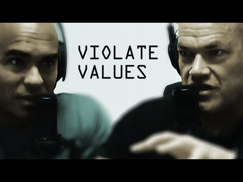 Violation of Values to Achieve a Goal - Jocko Willink and Echo Charles