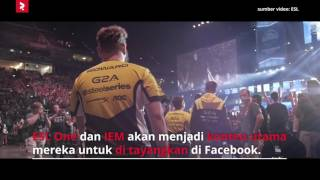 FACEBOOK dan ESL akan Bekerjasama Untuk Menyiarkan Turnamen Esports - REVIVALTV NEWS