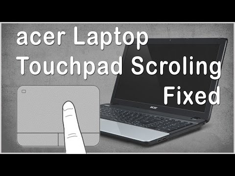 [SOLVED] Acer Laptops Touchpad Scroling not working