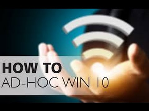 how to create adhoc network in windows 10