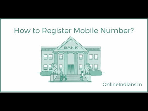 How to Register Mobile Number With Bank Account