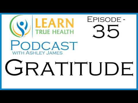 How Gratitude Can Improve Your Well  Being and Mindset with Angus Nelson and Ashley James
