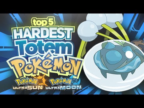 Top 5 Hardest Totem Pokémon in Ultra Sun and Ultra Moon! (Ft. Eryizo) | Supra