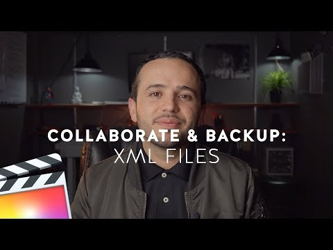 How to Use Final Cut Pro XML files to Collaborate and Backup Your Videos