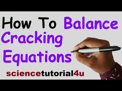 How to Balance Cracking Equation