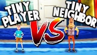 TINY PLAYER vs TINY NEIGHBOR CHALLENGE! | Hello Neighbor Gameplay -  getplaypk