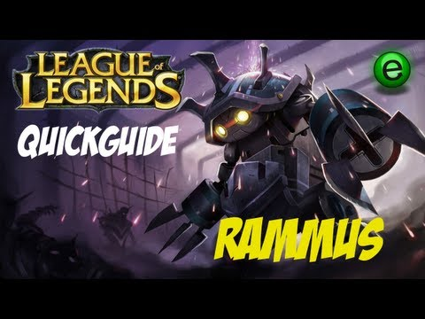 League of Legends: champion guide - Rammus - quickguide