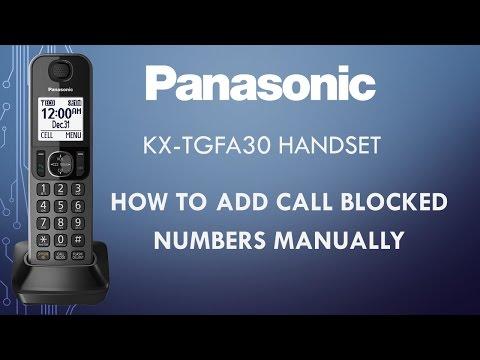 Panasonic telephone KX-TGFA30 - How to add call blocked numbers manually