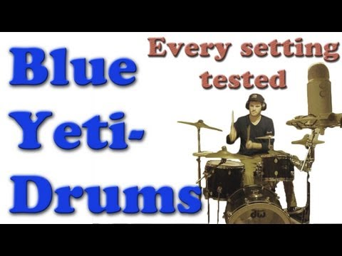 Blue Yeti Drums: All 4 Settings Compared and Recorded from 3 Different Angles