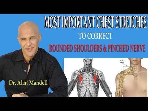 Most Important Chest Stretches to Correct Forward Rounded Shoulders and Pinched Nerve - Dr Mandell
