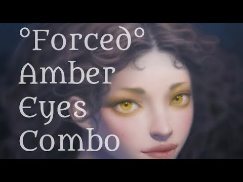 |Forced| Get Amber Eyes Combo