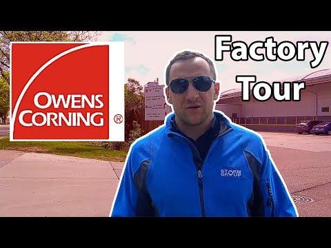 Owens Corning Factory Tour
