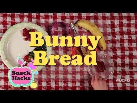 Snack Hacks: Bunny Bread!
