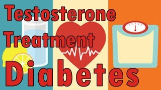 Testosterone Treatment For Men With Type 2 Diabetes | Erectile Dysfunction And Sexual Health