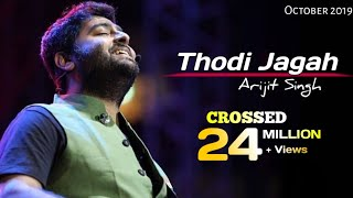 Arijit Singh: Thodi Jagah Lyrics | Marjaavaan | Riteish D, Sidharth M, Tera S | Tanishk Bagchi