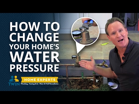 How To Change Water Pressure to Your Home