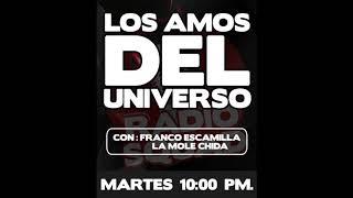 Amos del Universo - 14 Noviembre 2017 - En Carretera - (HOTELES)