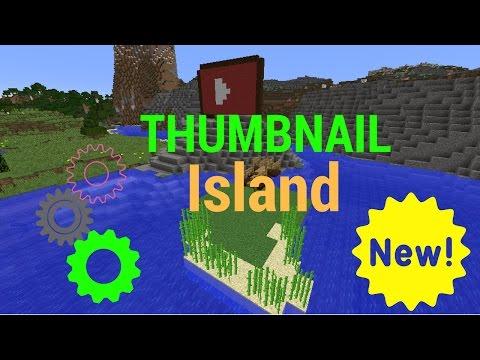 NEWS: INTRODUCING THUMBNAIL ISLAND!!!