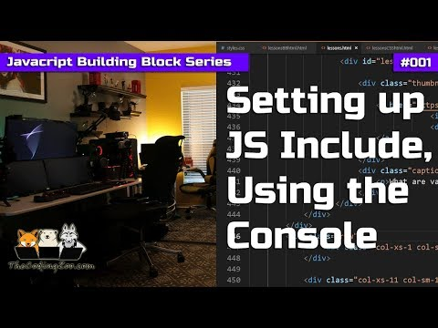 Learn Javascript - Setting up include file and using console - Javascript Building Blocks 1
