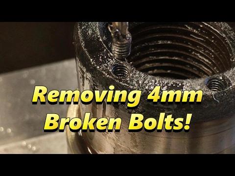 Removing 4MM Broken Bolts