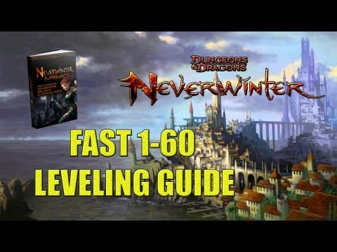 Neverwinter guide: Tips for leveling 1-60