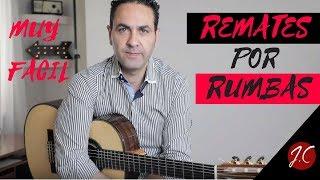 REMATES POR RUMBAS MUY FACILES,Tutorial. Jerónimo de Carmen-Guitarra Flamenca