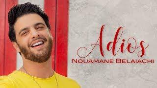 Nouamane Belaiachi - Adios (EXCLUSIVE Music Video)   (نعمان بلعياشي - اديوس (فيديو كليب حصري