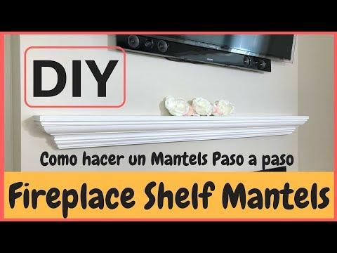 Como hacer  una repisa para una chimenea - How to make a Fireplace Shelf Mantels