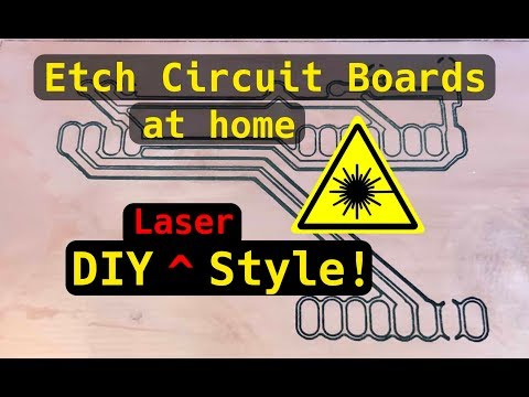 Laser Etching PCBs at home!