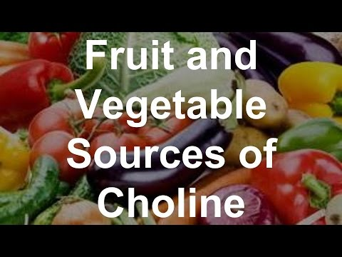 Fruit and Vegetable Sources of Choline - Foods With Choline
