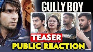 Asli Hip Hop | Gully Boys Teaser | Ranveer Singh | Alia Bhatt | Public Reaction
