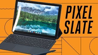 Pixel Slate: first look at Google