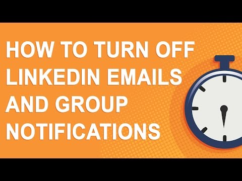 How to turn off LinkedIn emails and group notifications