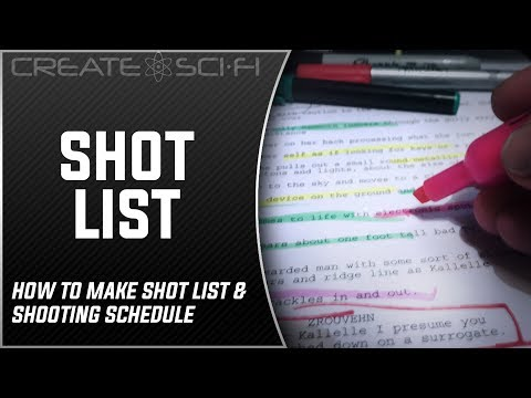 Script Breakdown, Shot List & Shooting Schedule DIY Style: How To Make A Sci-Fi Short Film