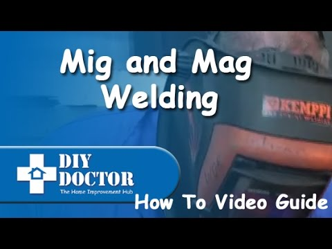 Mag, Mig and Arc Welding How To Tips and Information
