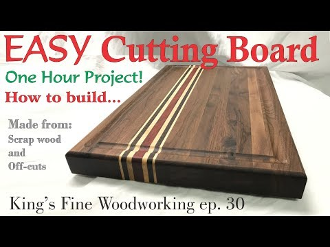 30 - How to build a Walnut Cutting Board in an hour from offcuts & scrap