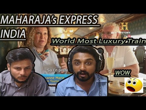 Maharajas' Express - Royal Transport Of Indian Heritage - AA Reactions