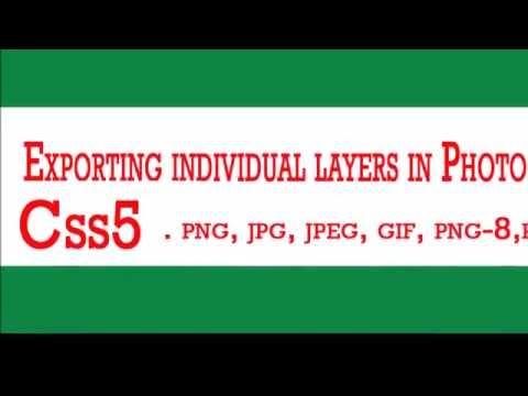 Exporting all PSD layer as a jpg, png, gif, ttf, jpeg format using CS5