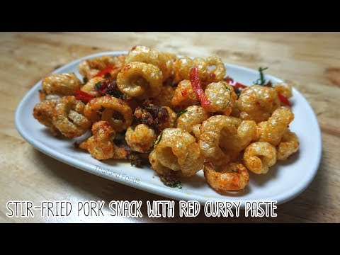 Thai Foods | Stir-Fried Pork Snack with Red Curry Paste