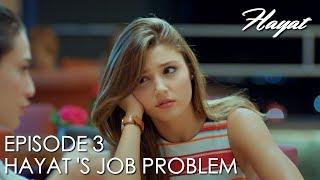 Hayat's job problem! | Hayat Episode 2 (Hindi Dubbed)