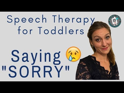 Speech Therapy for Toddlers - Saying Sorry