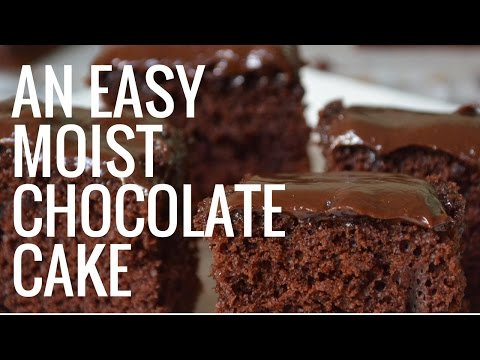EASY MOIST CHOCOLATE CAKE | GREAT RESULTS