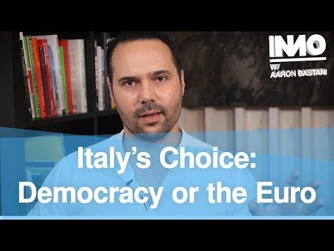 Italy's Choice: Democracy or the Euro