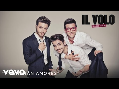 Il Volo - Y Vendrán Amores (Cover Audio)